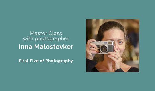 Photo Master Class with Inna Malostovker