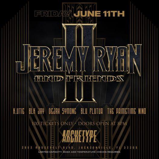 Jeremy Ryan & Friends II @Archetype [06.11.21 | 8PM]