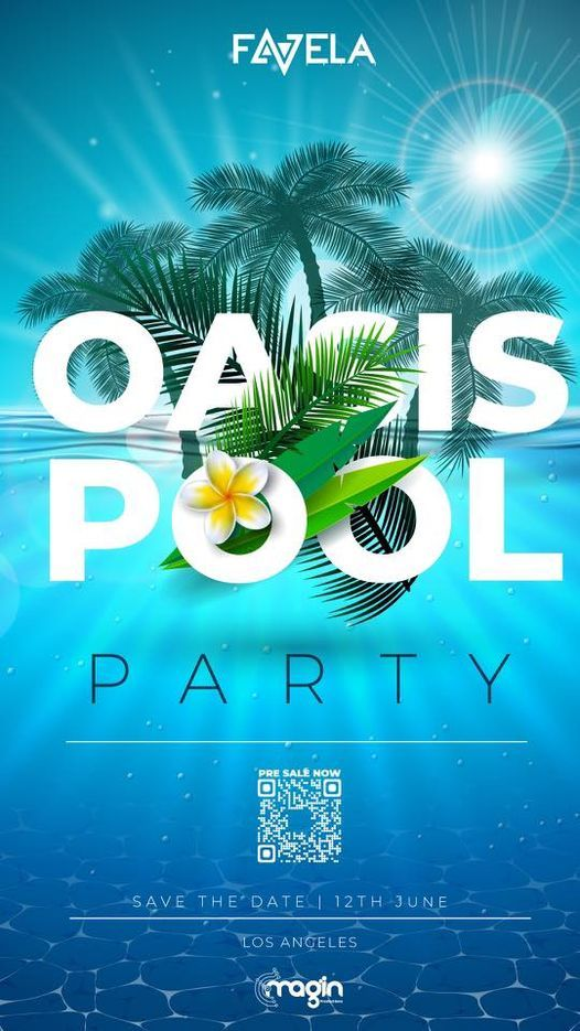 OASIS POOL PARTY