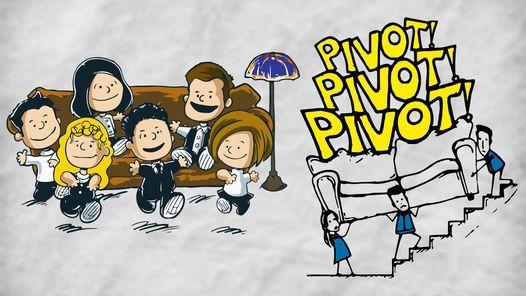Pivot! 2021 Friends Throwback Themed Bar Crawl