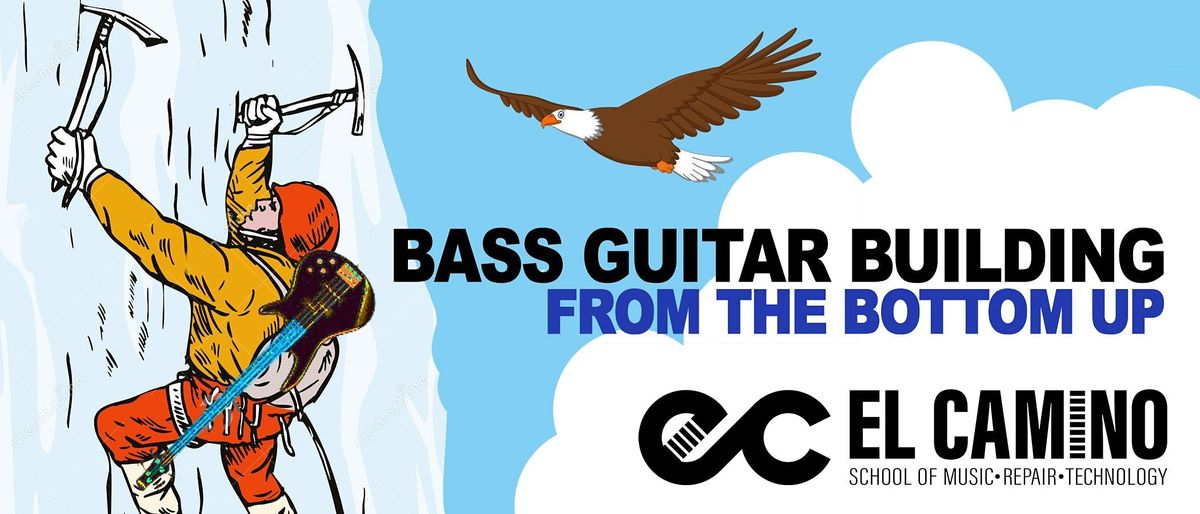 Bass Guitar Building: From the Bottom UP Course