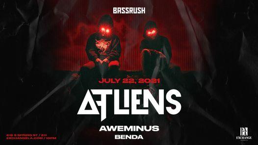 Bassrush presents ATLiens with Aweminus + Benda