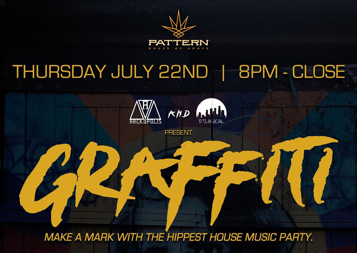 GRAFFITI - The Hippest House Music Party