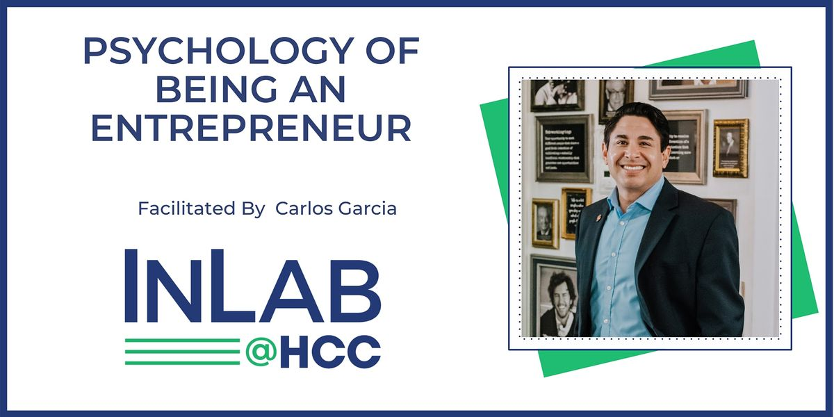 The Psychology of Being an Entrepreneur - Virtual via Zoom