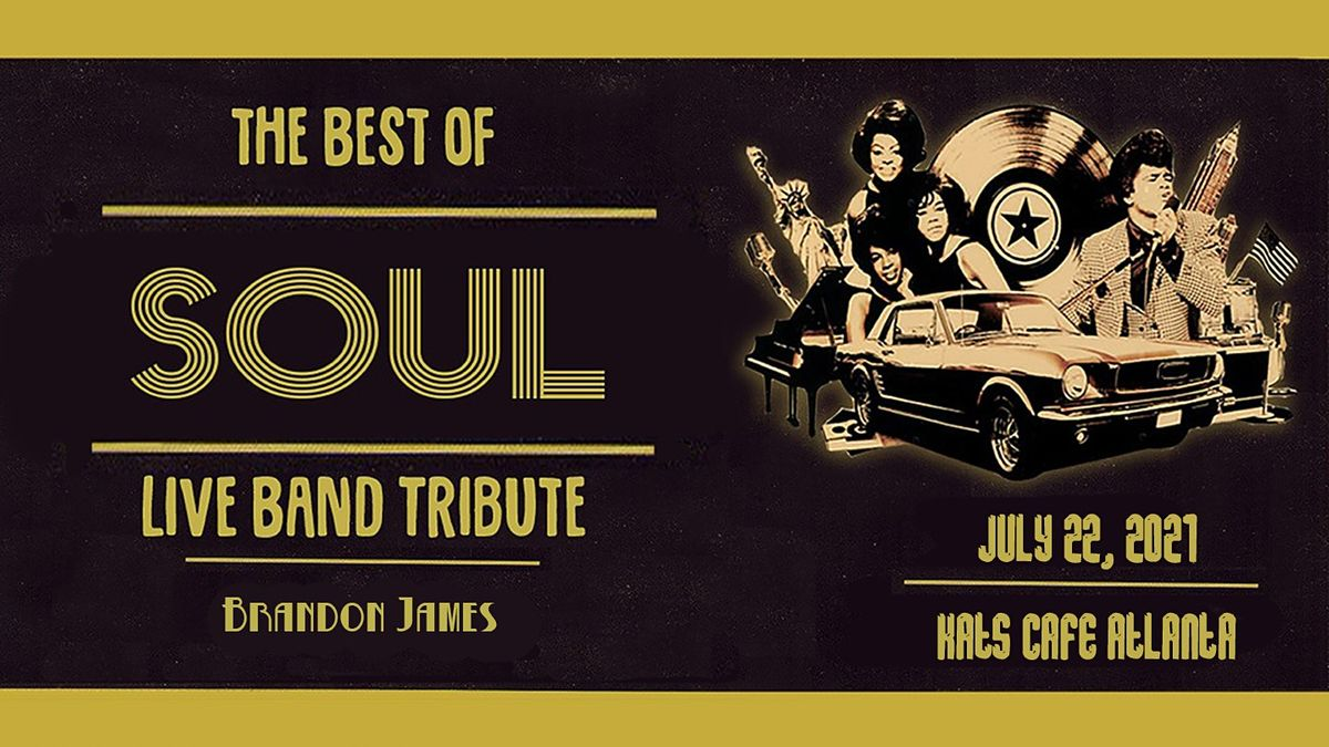 The Best of Soul: Live Band Tribute