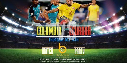 Colombia VS Ecuador Watch Party