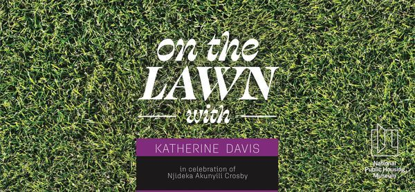 On the Lawn with Katherine Davis