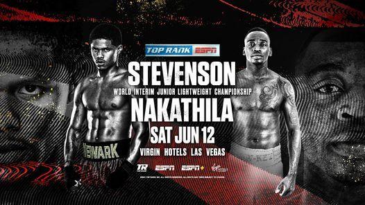 Watch Shakur Stevenson vs. Jeremiah Nakathila 2021 6/12/21