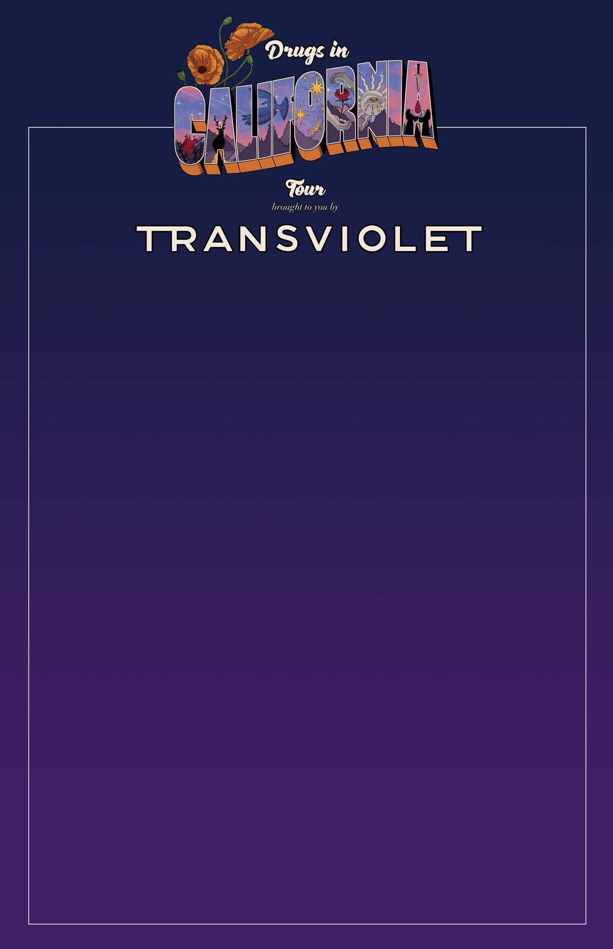 Transviolet - Drugs in California Tour