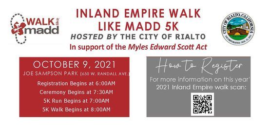 Inland Empire Walk Like MADD Hosted by the City of RIalto