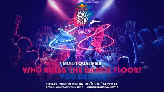 Red Bull Dance Your Style USA 2021 - Miami Qualifier