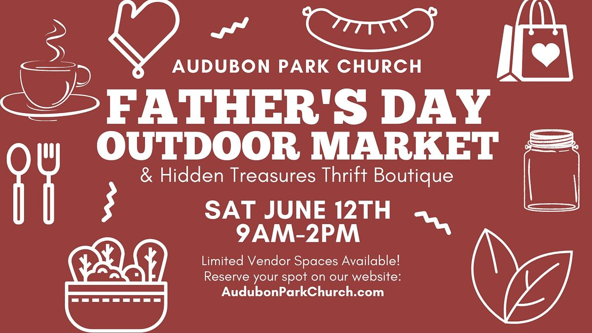 Father's Day Outdoor Market Booth Space Rental at Audubon Park Church