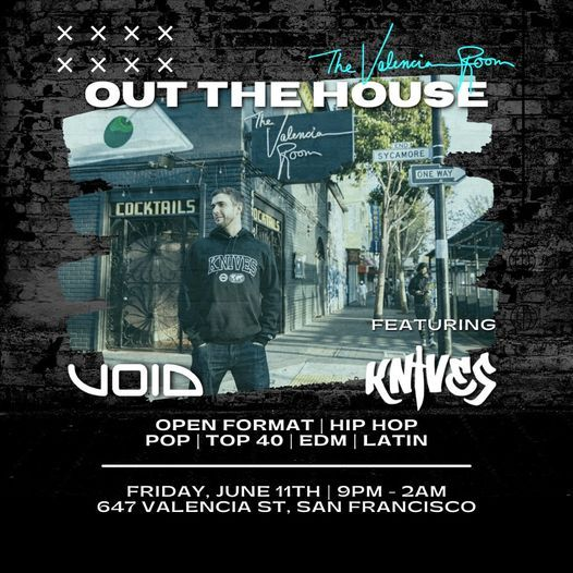 OUT THE HOUSE - DJKnives