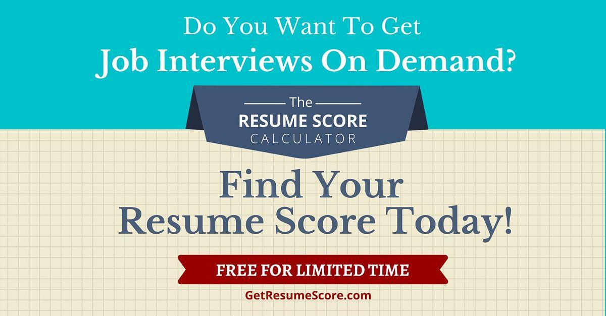 """Resume Score Maximizer"" \u2014 Do You Know Your Resume Score? \u2014 San Diego"