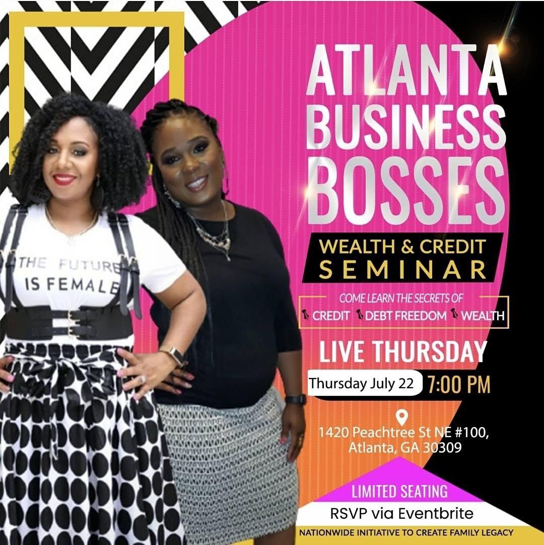 Atlanta Business Bosses - Wealth & Credit Seminar