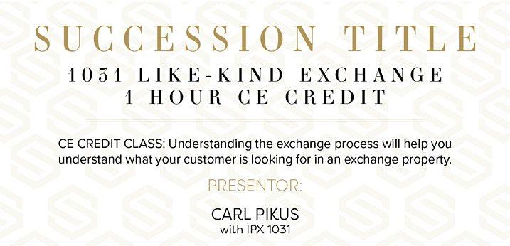 CE CREDIT: 1031 Like-Kind Exchange