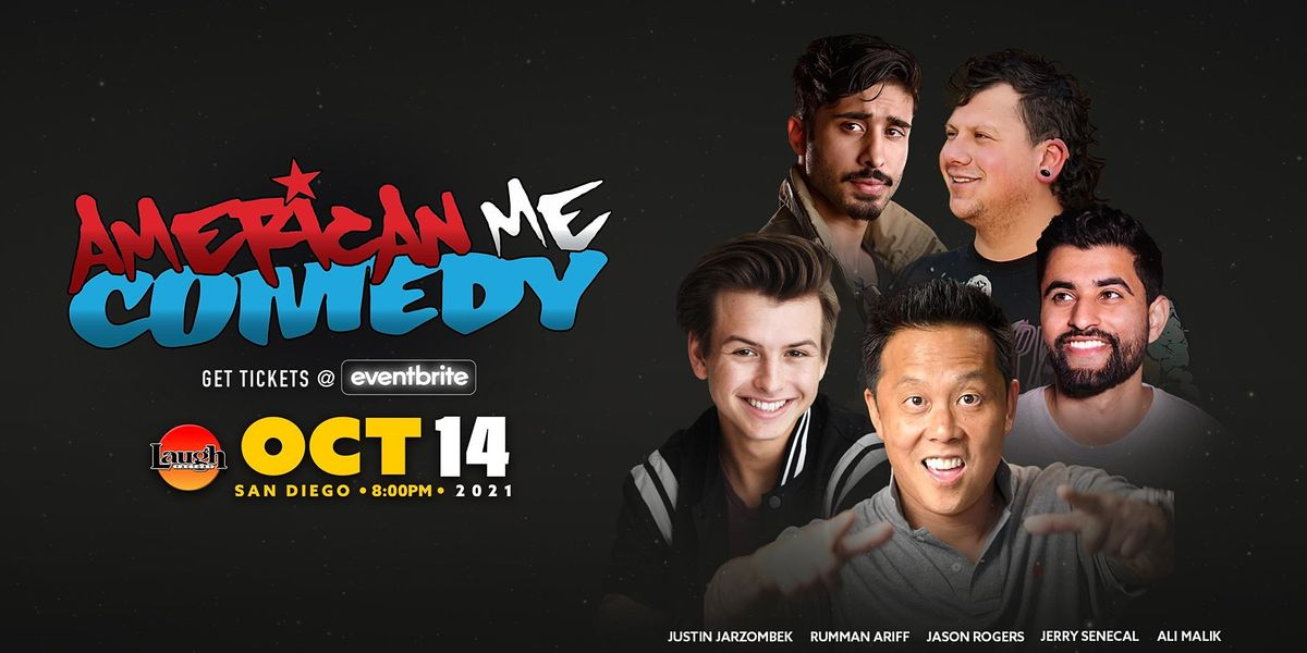 American Me Comedy and Friends!!
