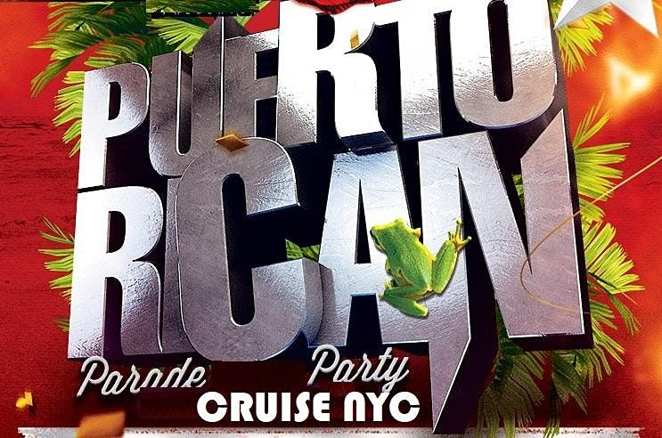 Puerto Rican  Day   Parade  after party cruise new york city