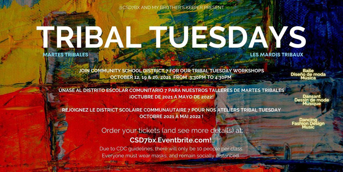 District 7 Presents! Tribal Tuesdays