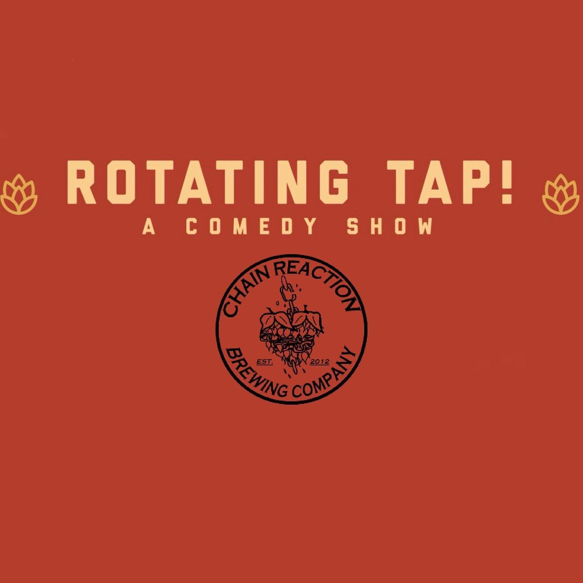 Comedy Night @ Chain Reaction Brewing Presented by Rotating Tap Comedy