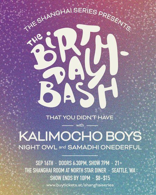 Kalimocho Boys with Night Owl and Samadhi Onederful
