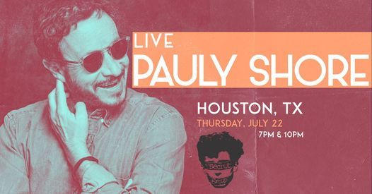 Pauly Shore in Houston, TX
