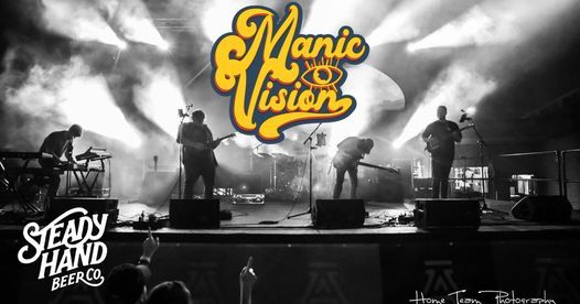 Manic Vision LIVE! at Steady Hand