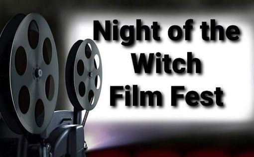 Night of the Witch Film Fest