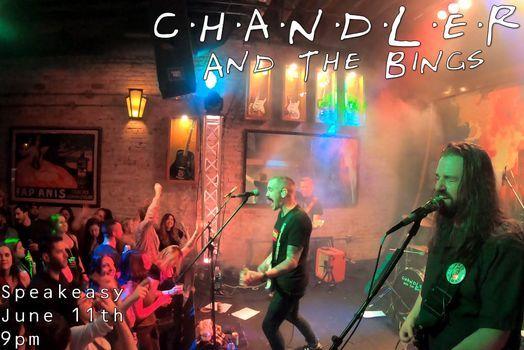 Chandler and the Bings @ Speakeasy!