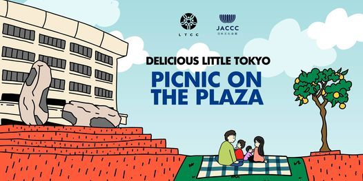Delicious Little Tokyo Picnic on the Plaza (POP)