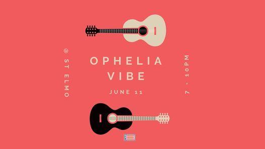 Ophelia Vibe at St. Elmo