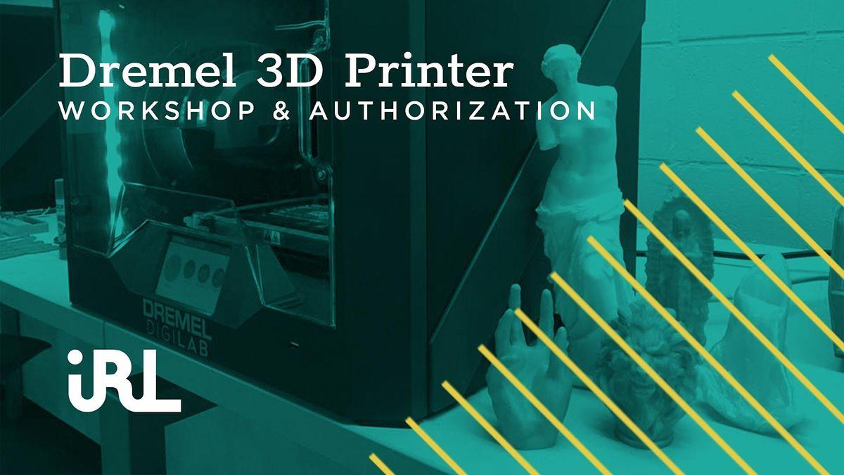 3D Printer (Dremel) Workshop Week 1