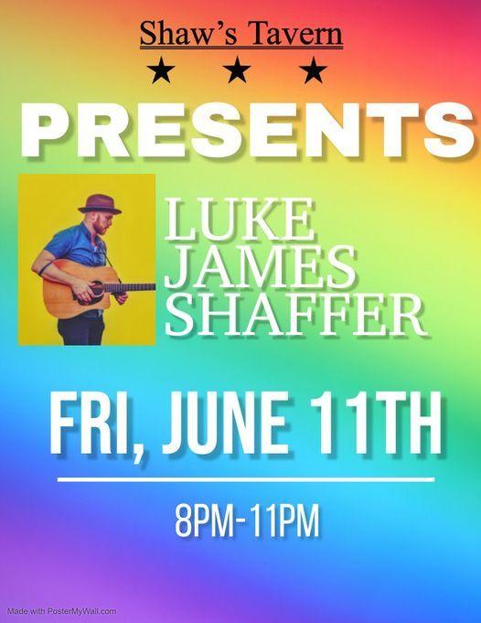 Luke James Shaffer - Live at Shaw's Tavern