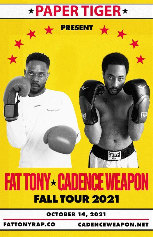Fat Tony, Cadence Weapon