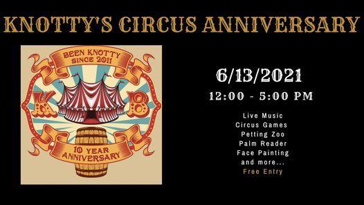 Knotty's 10 Year Circus Anniversary