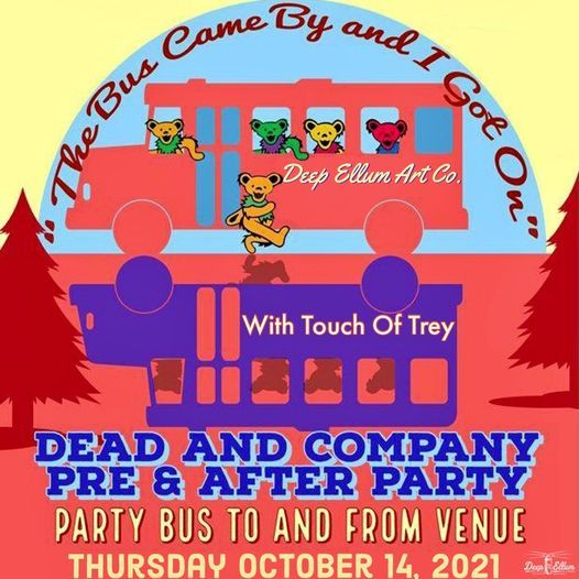 Dead & Co Pre Party & After Party with Touch of  Trey