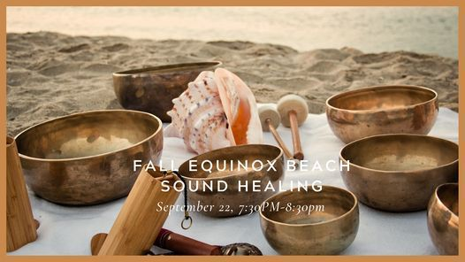 Fall Equinox: A Sound Healing Experience on the Beach