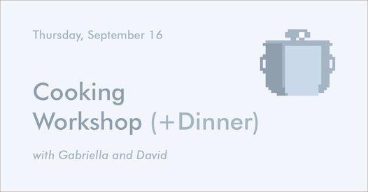 FRIEDAcommunity Cooking Workshop + Dinner