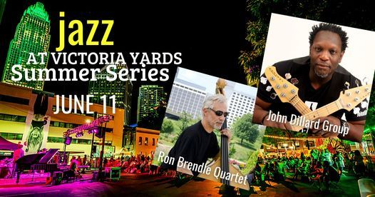 Jazz at Victoria Yards with the Ron Brendle Quartet and  John Dillard Group