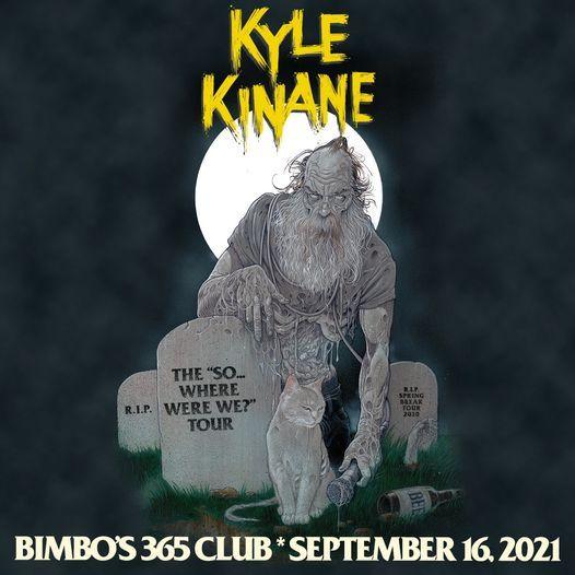 Kyle Kinane at Bimbo's 365 Club