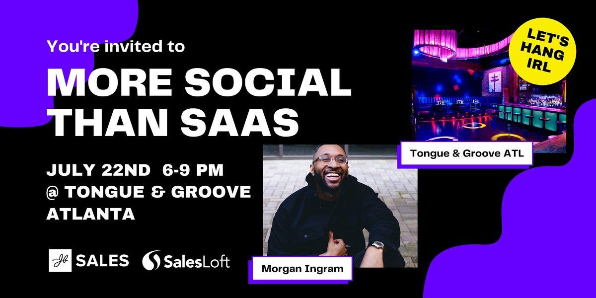 More Social Than SaaS - Atlanta In Person