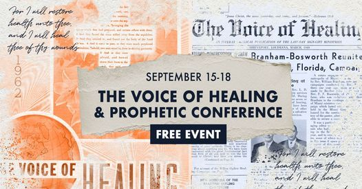 The Voice Of Healing & Prophetic Conference 2021