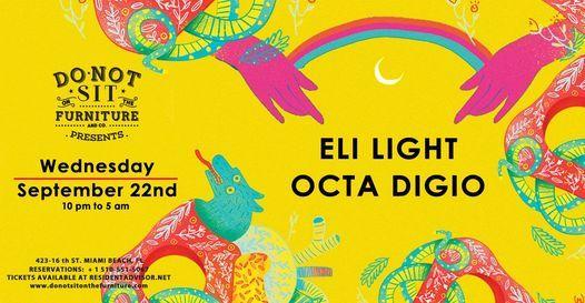 Eli Light + Octa Digio at Do Not Sit On The Furniture