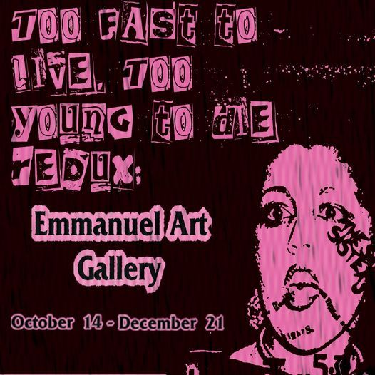 Too Fast to Live, Too Young to Die Redux: Punk Graphic Design  OPENING CELEBRATION
