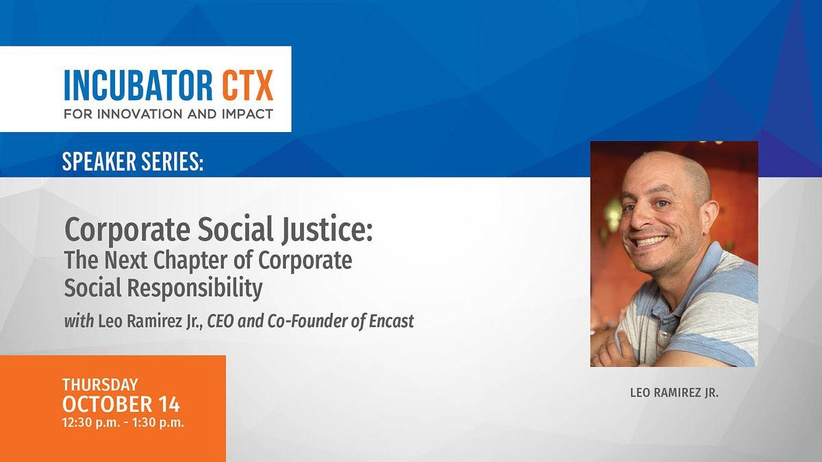 "Leo Ramirez, Jr.: ""Corporate Social Justice: The Next Chapter of CSR"""