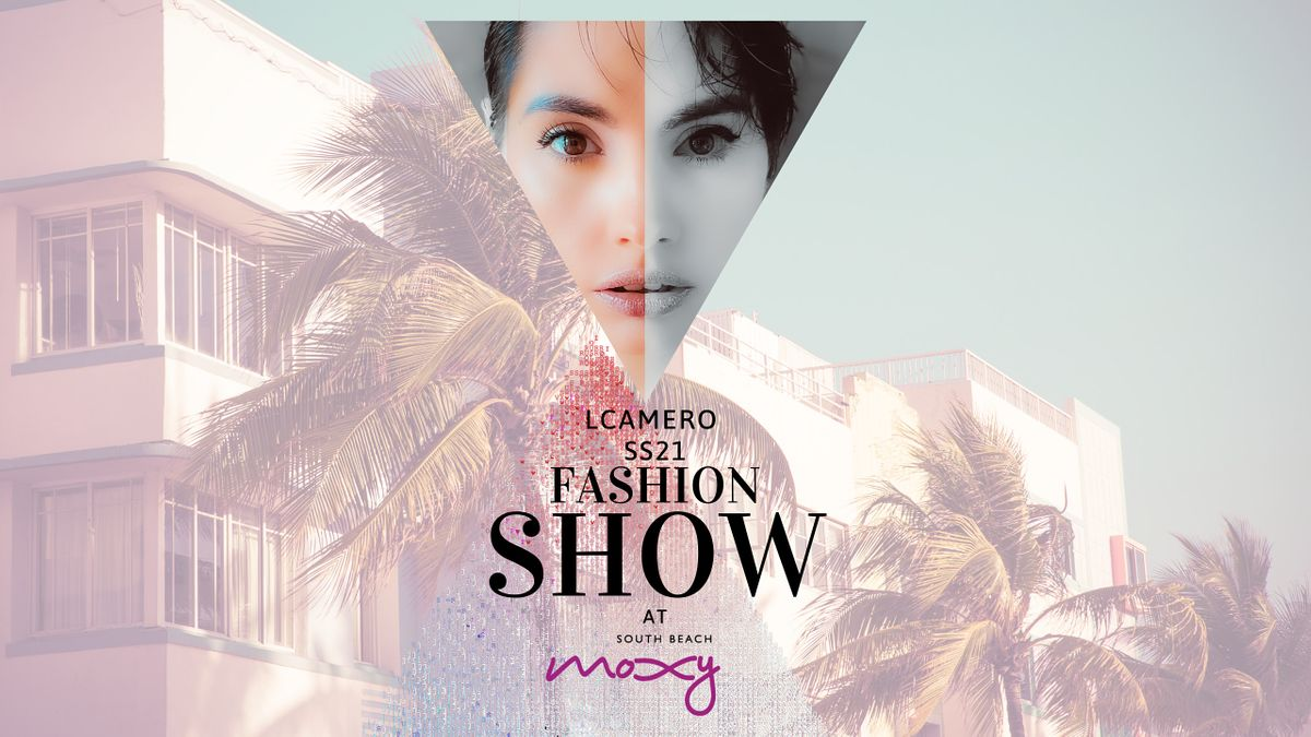 LCAMERO SS21 Fashion Show