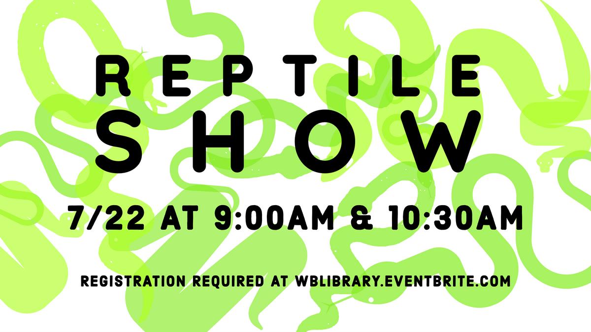 9:00am Reptile Show