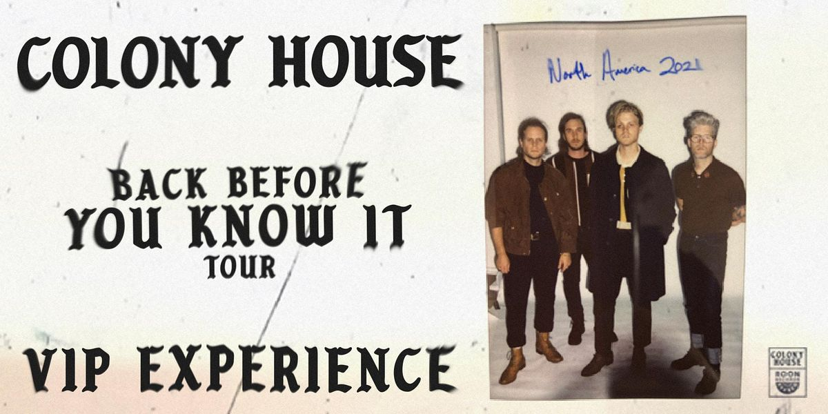 Colony House VIP Experience \/\/ Jacksonville, FL Sept 17