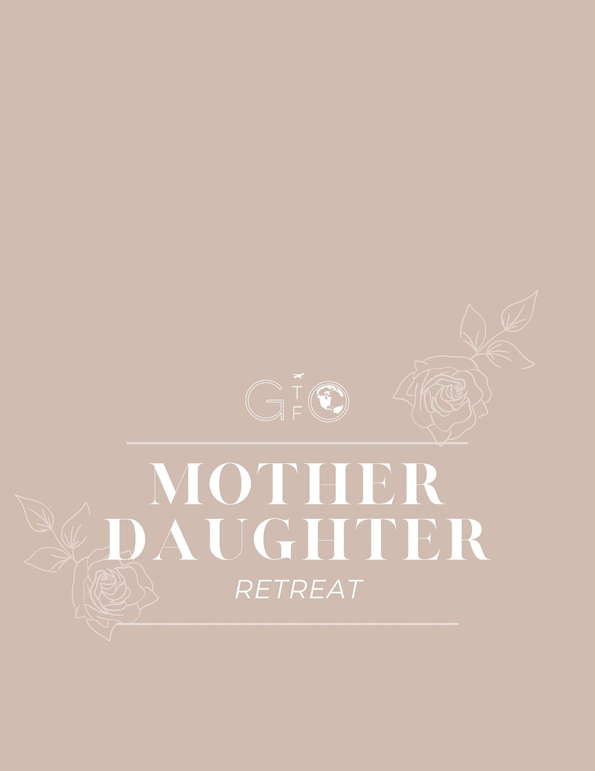 Mother &  Daughter Retreat