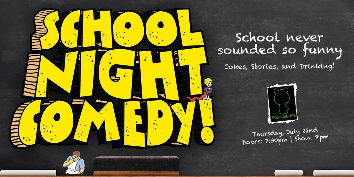 School Night Comedy